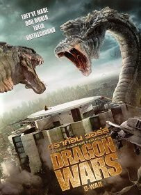 Dragon Wars D-War (2007) ดราก้อน วอร์ส วันสงครามมังกรล้างพันธุ์มนุษย์