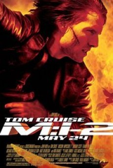 Mission Impossible 2 ฝ่าปฏิบัติการสะท้านโลก 2
