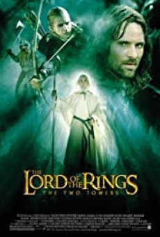 The Lord of The Rings 2 The Two Towers ( ลอร์ดออฟเดอะริงส์ อภินิหารแหวนครองพิภพ ภาค 2 )