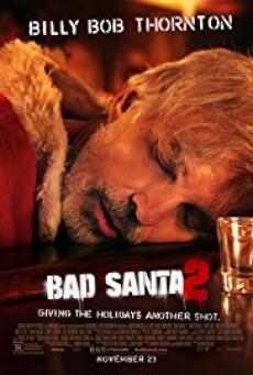 Bad Santa 2 แบดซานต้า ซานตาคลอสจิตป่วน 2